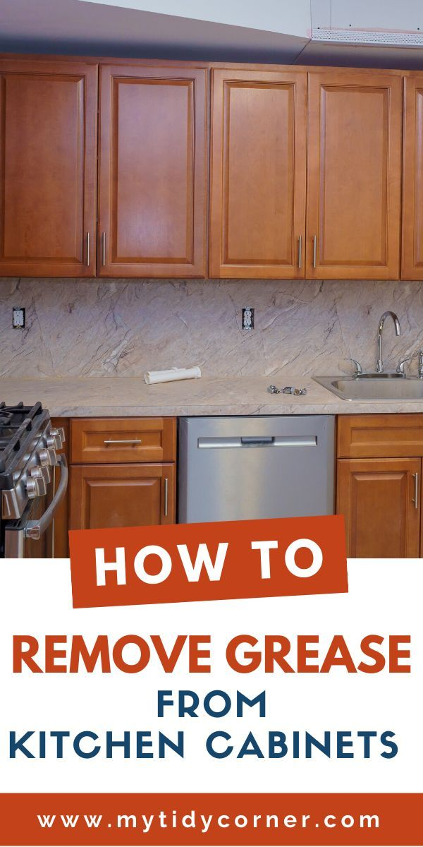 How Remove Grease from Wood Kitchen Cabinets!   Clean ...