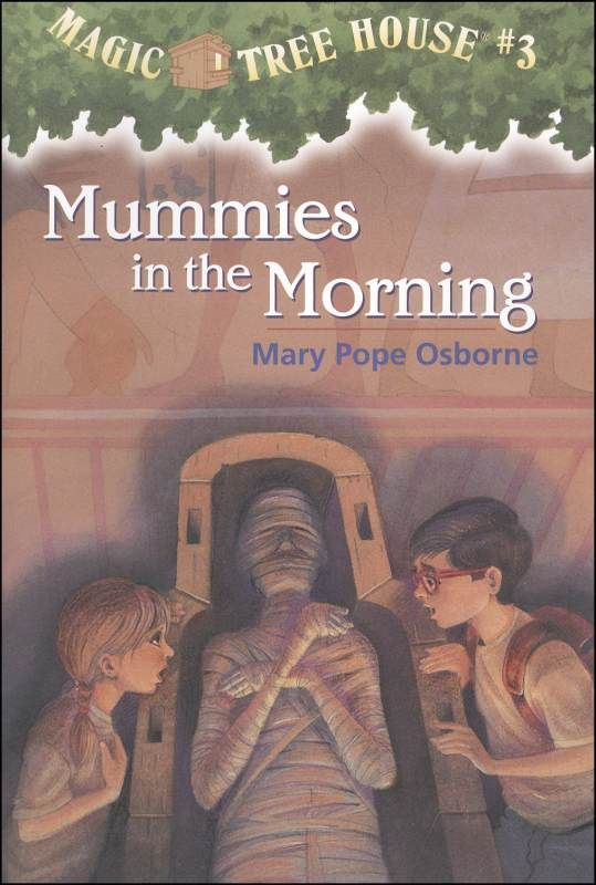 Exceptional Magic Treehouse 3 Part - 12: Mummies In The Morning (#3). Magic TreehouseChildren ...