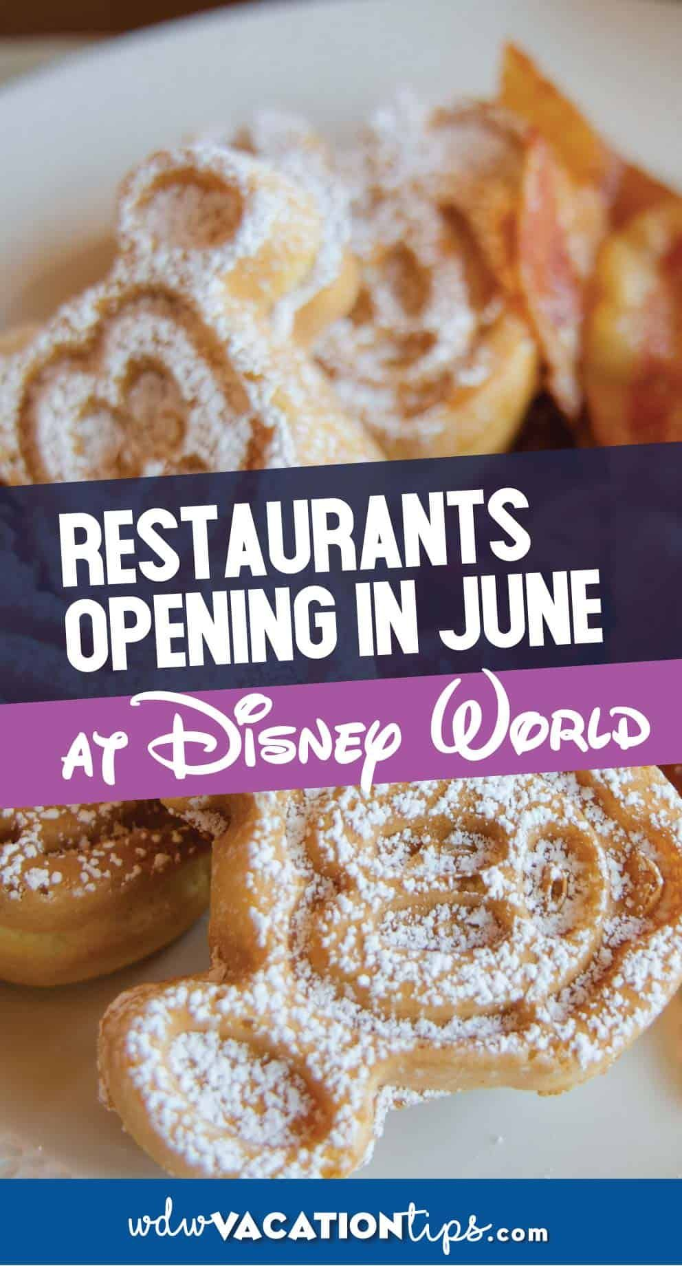 Disney resort restaurants reopening in june disney world
