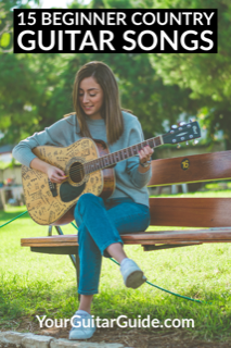 15 Beginner Country Guitar Songs Easy To Play Yourguitarguide Com Guitar Songs For Beginners Guitar Lessons Songs Easy Guitar Songs