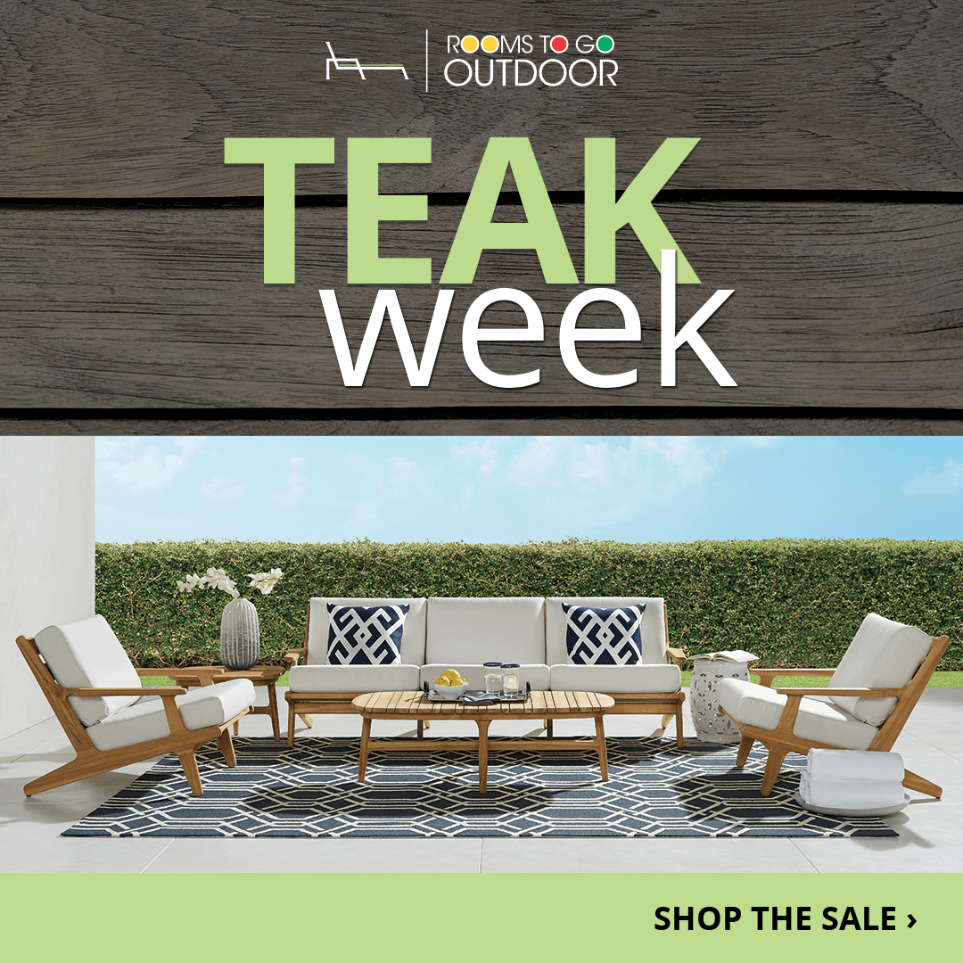 Add Elegance To Your Patio And Save Shop Teak Week Today For