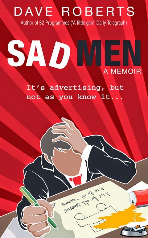 Random Things Through My Letterbox: Sad Men by Dave Roberts