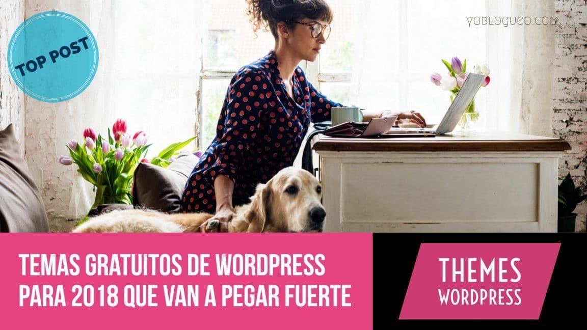 Las plantillas gratis para wordpress que van a pegar fuerte en 2018 ...