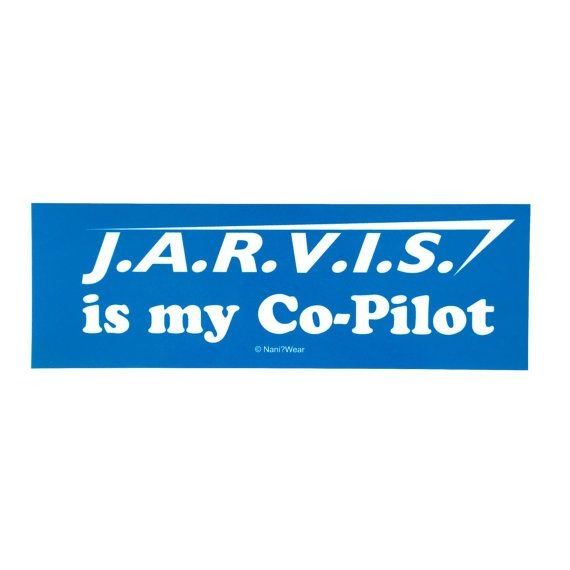 Avengers bumper sticker jarvis is my co pilot