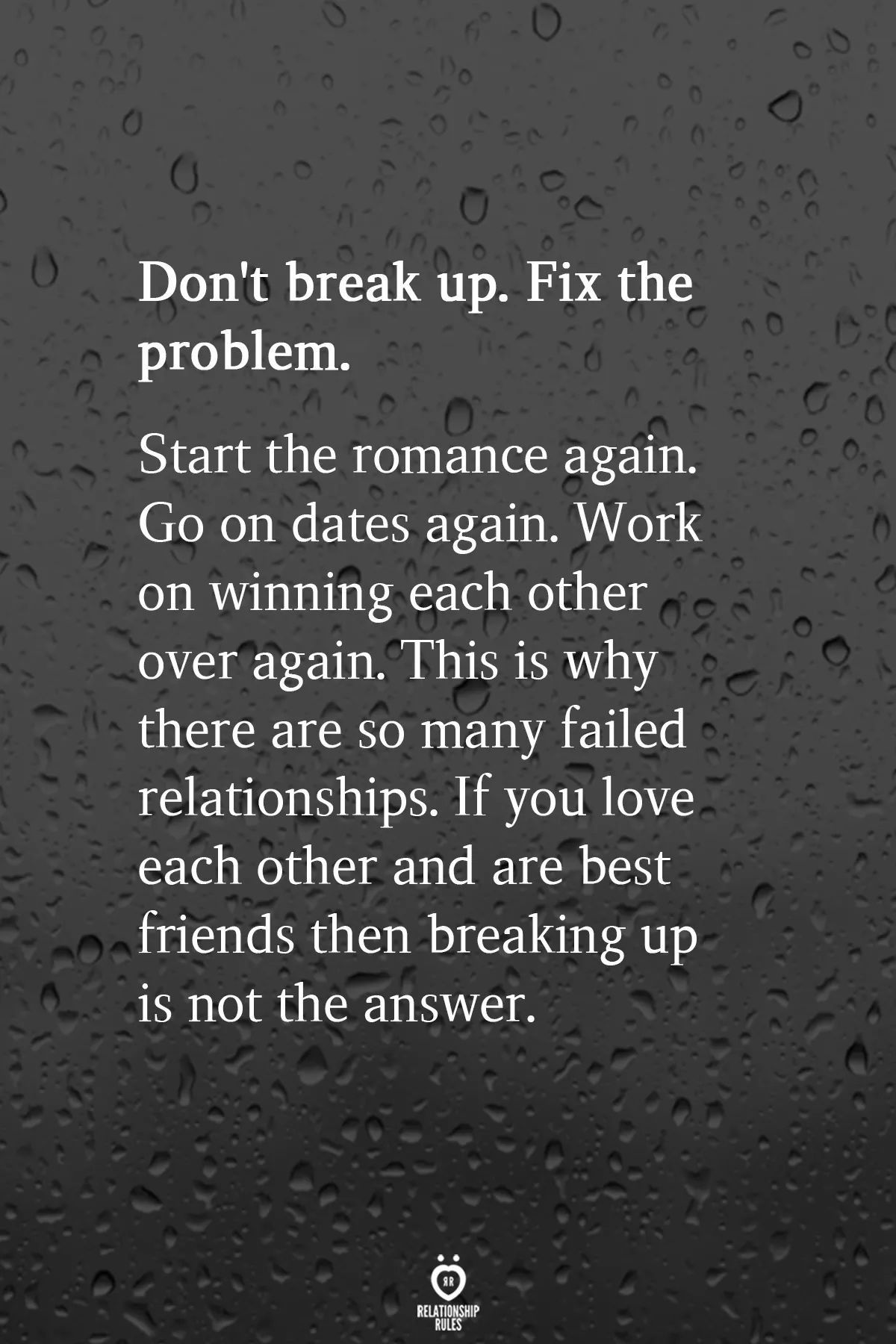 Don T Break Up Fix The Problem Michael That S Not Being True To