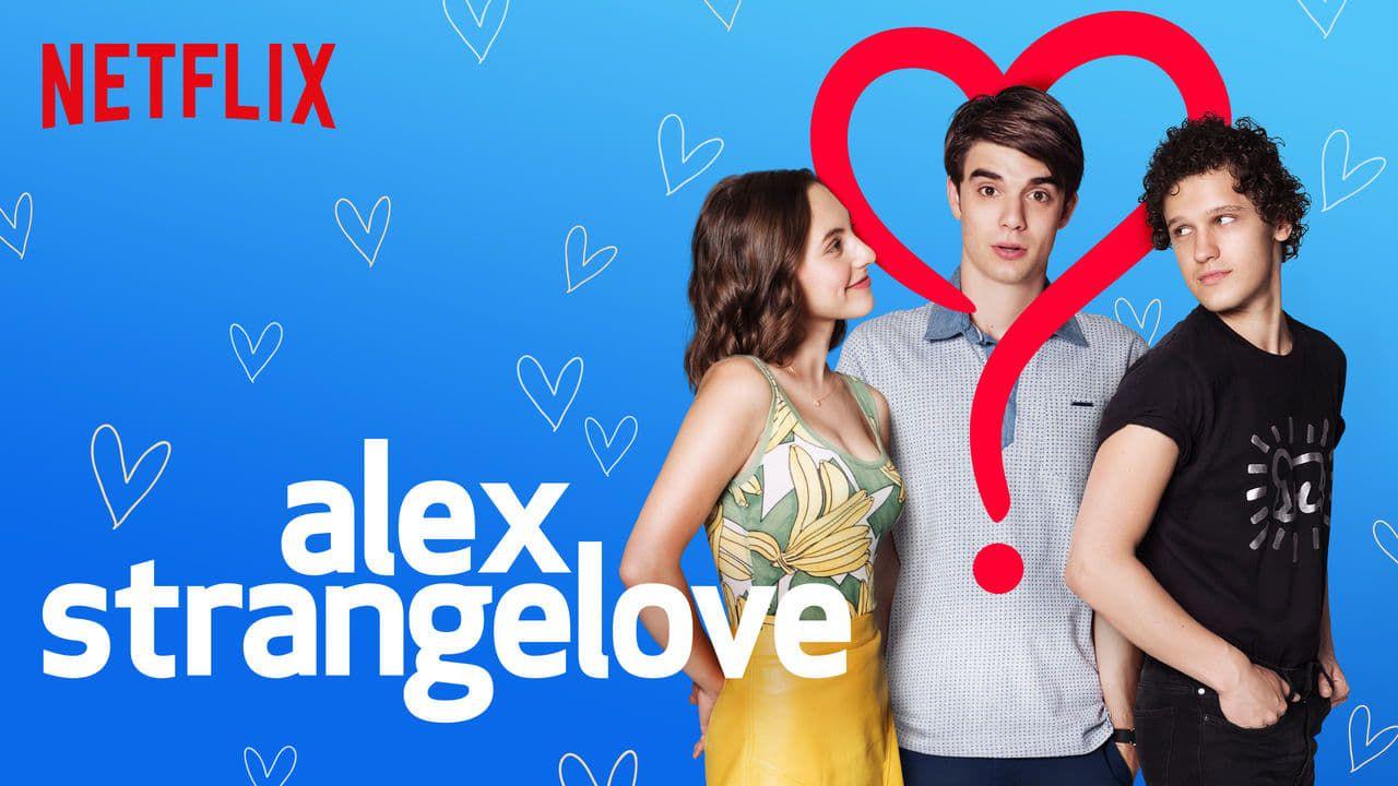 Assisti Alex Strangelove Nova Aposta Da Netflix Free Tv Shows