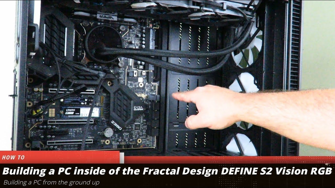 Building A Gaming Pc In The Fractal Design Define S2 Vision Rgb Part 1 Of 2 Https Youtu Be Oppxqv7niwg Via Y Fractal Design Define Fractal Design Build A Pc,Black Interior Designers Uk