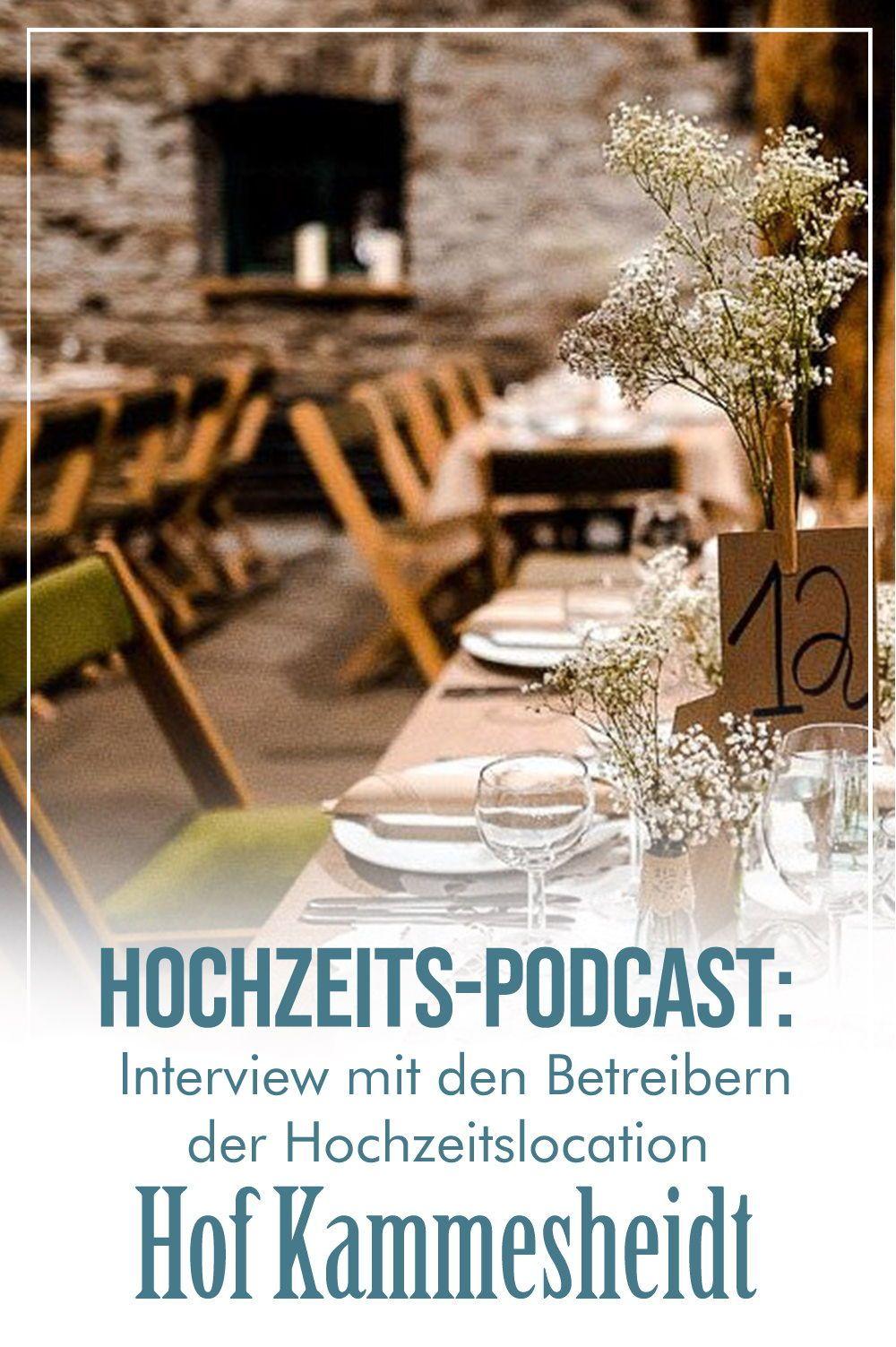In Meinem Hochzeits Podcast Befrage Ich Die Betreiber Der Festscheune Bauernhof Kammesheidt Rund Um Ihre Hochzeitslocation Hochzeitslocation Nrw Hochzeit Party
