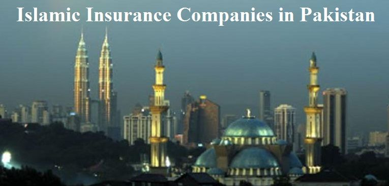 Islamic Insurance Companies In Pakistan Best Car Insurance