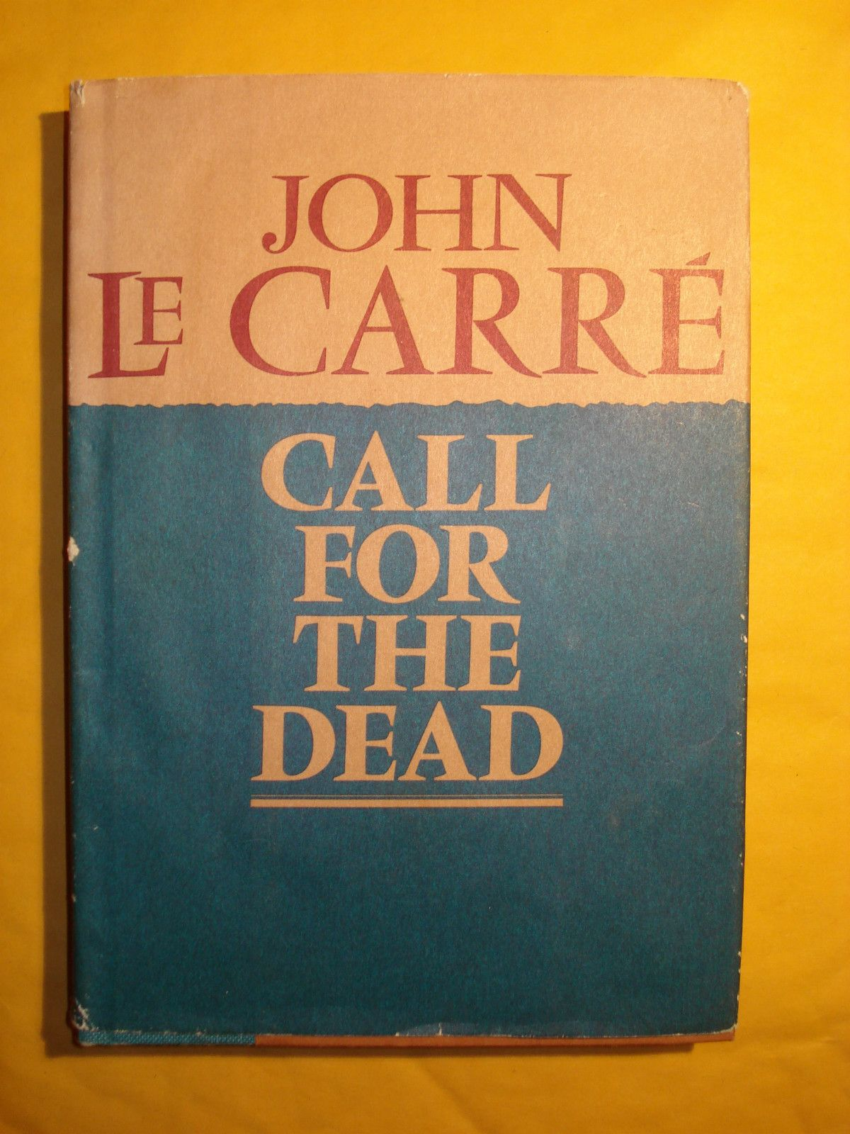 Call for the Dead, John Le Carre' 1961 HC/DJ 1st American