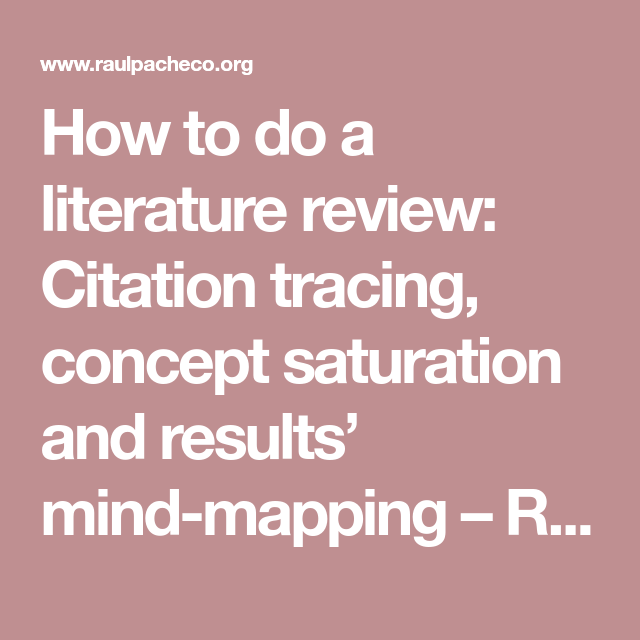 How To Do A Literature Review: Citation Tracing, Concept