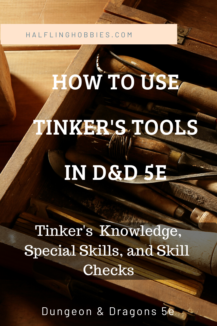 Tinker Tools D D 5e List Of Tools D D Dungeons And Dragons 5e