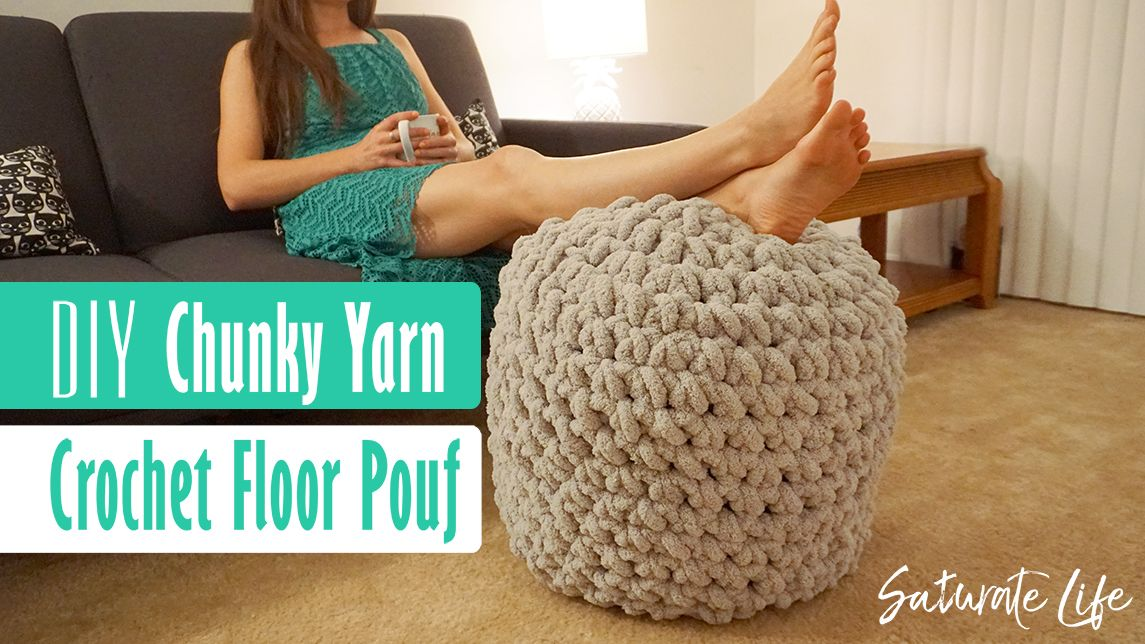 Crochet floor pouf saturate life chunky yarn crochet