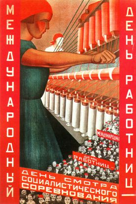 "Poster ""International Day of Working Women"" by Valentina Kulagina, 1930, Russia."