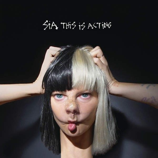 Sia - This Is Acting (2016) Album Zip Download | Leaked