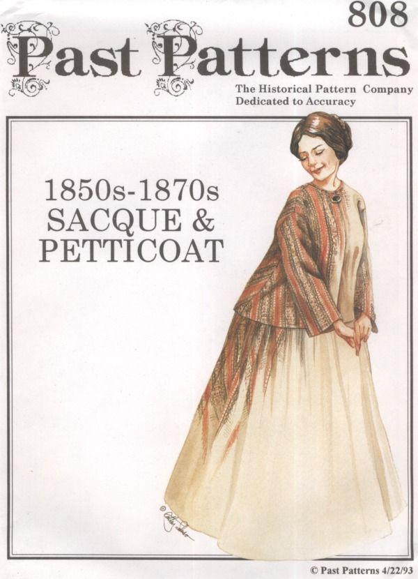 Past Patterns #808, 1850's - 1870's Sacque & Petticoat