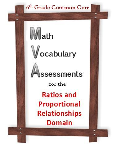 Assessment of 16 math vocabulary words pertaining to the Ratios and Proportional Relationships Domain of the Common Core for 6th grade math. Definitions are provided for each word. Two different assessments check for mastery of the words used in the RP domain. Knowing the definitions of these words will help your students understand test questions better, as well as the concepts themselves. These are great tools to test for simple mastery.