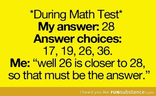 During any math test - FunSubstance