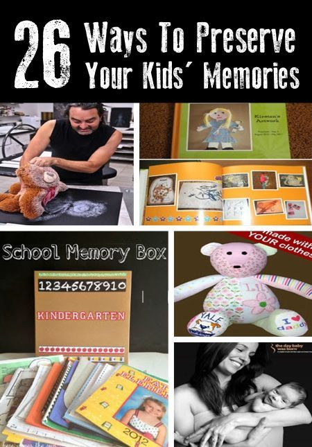 26 Ways To Preserve Your Kid's Memories Forever...http://homestead-and-survival.com/26-ways-to-preserve-your-kids-memories-forever/