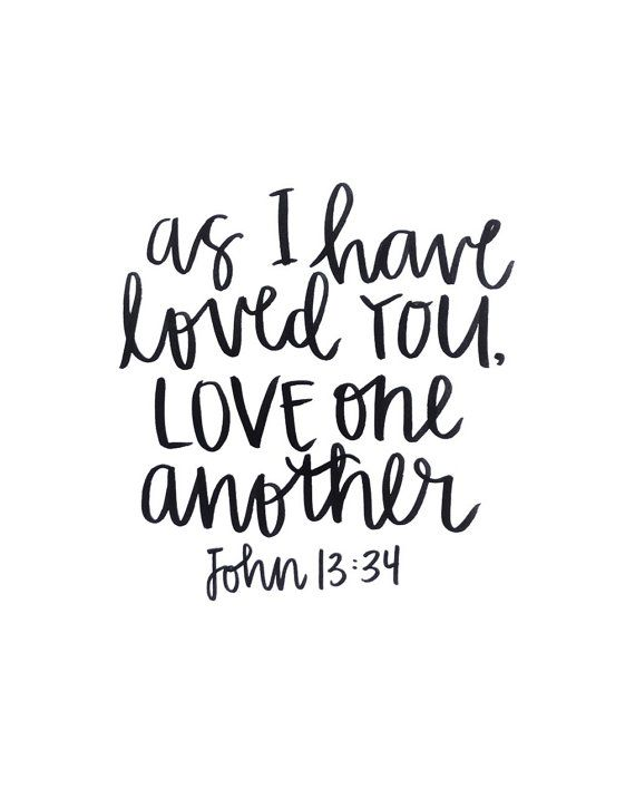 Love One Another Quotes Sayings: John 13:34 Handlettering Print
