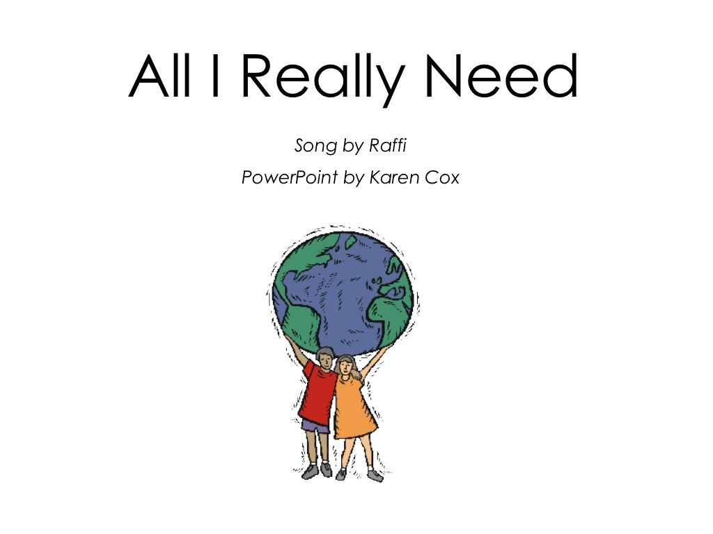 Raffi Song All I Really Need Kindergarten Wants And