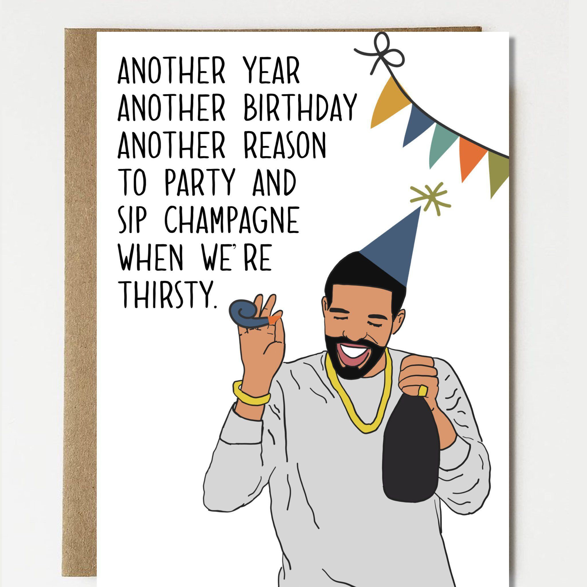 Excited To Share The Latest Addition To My Etsy Shop Funny Drake Happy Birthday Card Dr Happy Birthday Card Funny Happy Birthday Cards Funny Birthday Cards