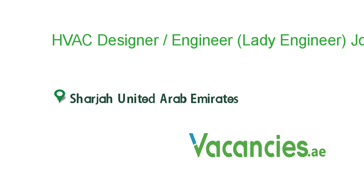 Hvac Designer Engineer Lady Engineer E Dralhana Eim Ae In 2020 Company Job Logistics Management Job