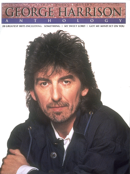 George Harrison Anthology Piano Vocal Guitar Sheet Music George Harrison Beatles George Harrison George