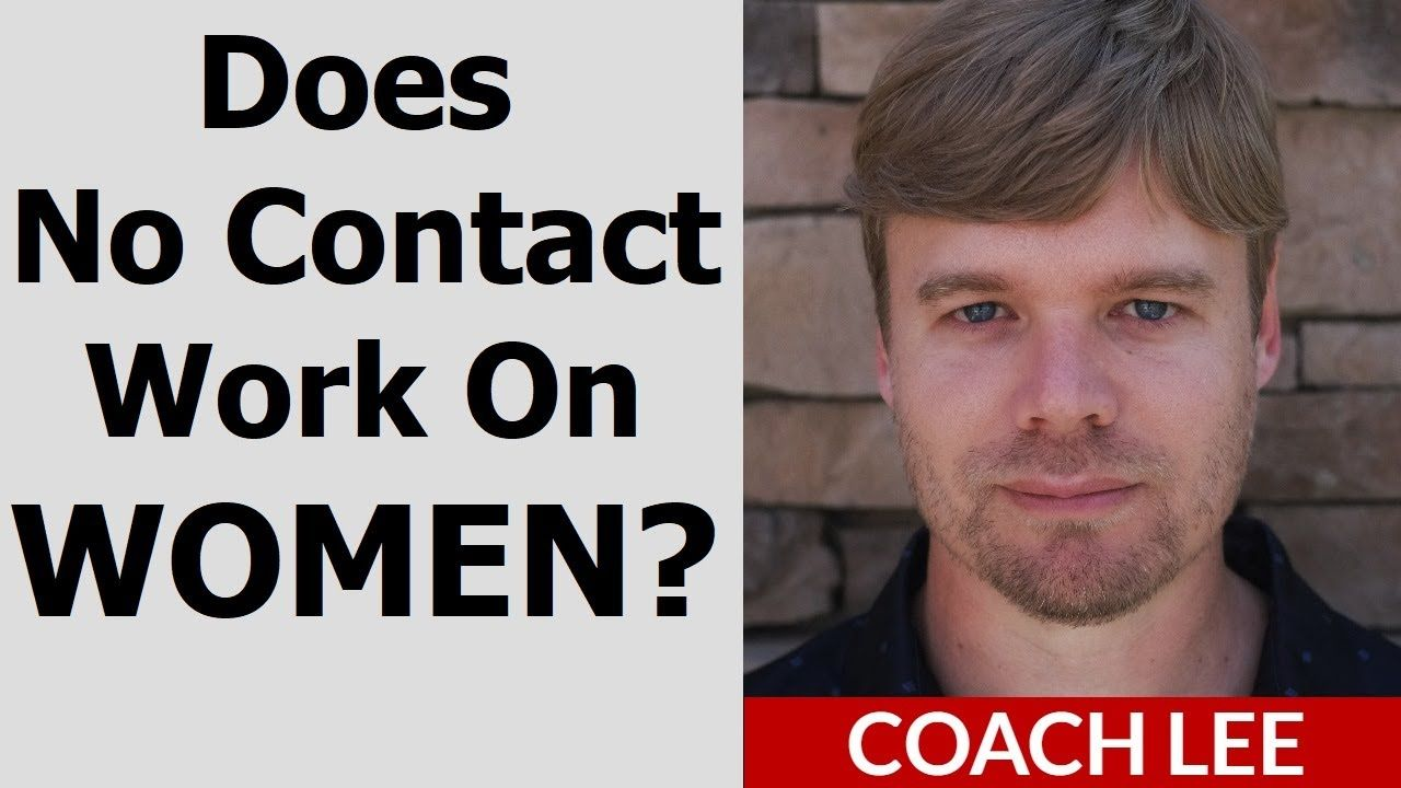 Coach lee explains why the no contact rule works on women