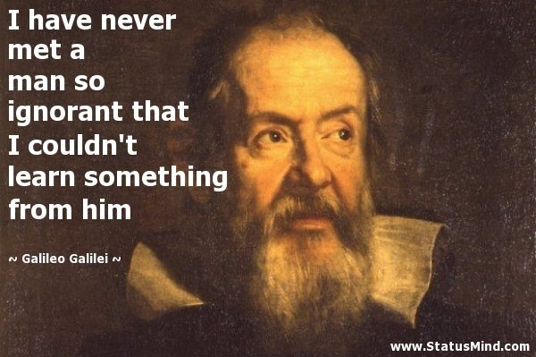 Galileo Quotes Galileo Galilei Quotes  Quotes  Pinterest  Learning Quotes And