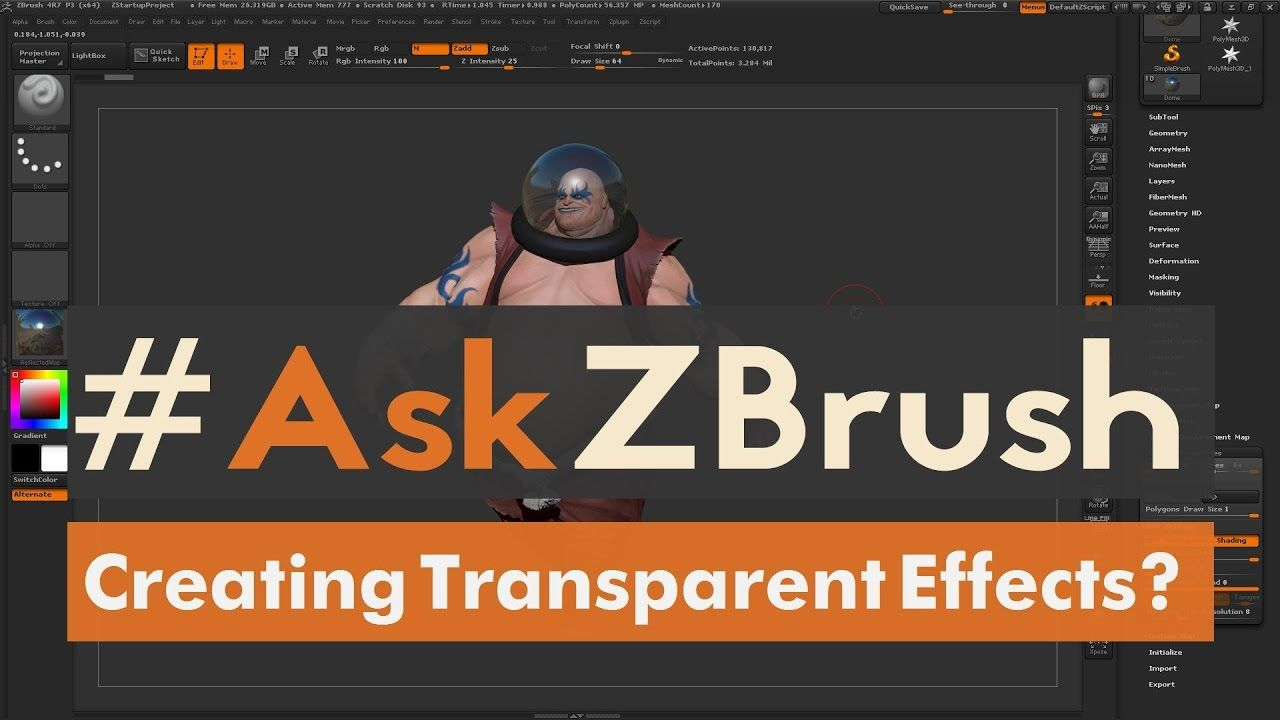 """AskZBrush: """"How can I create transparent effects inside of"""