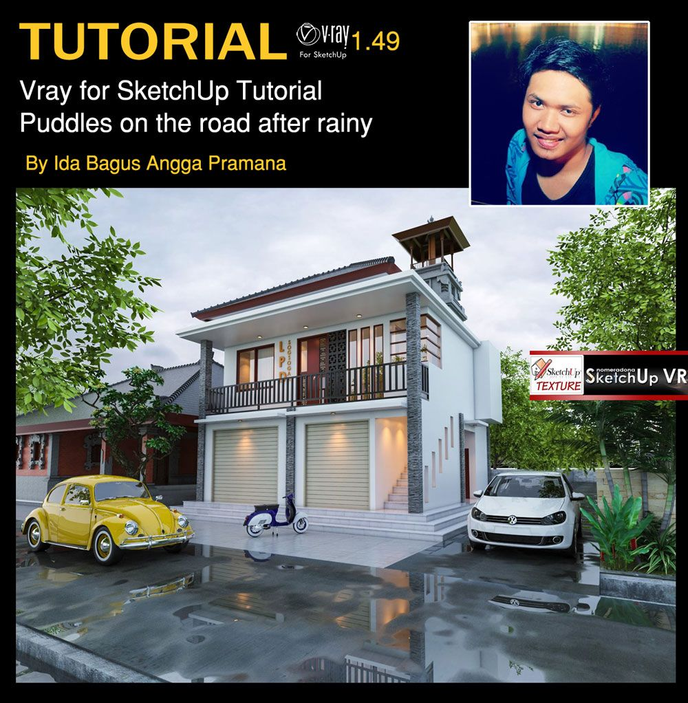 Home Design Software Sketchup: Tutorial-Vray-for-sketchup-puddles-on-the-road-after-rainy