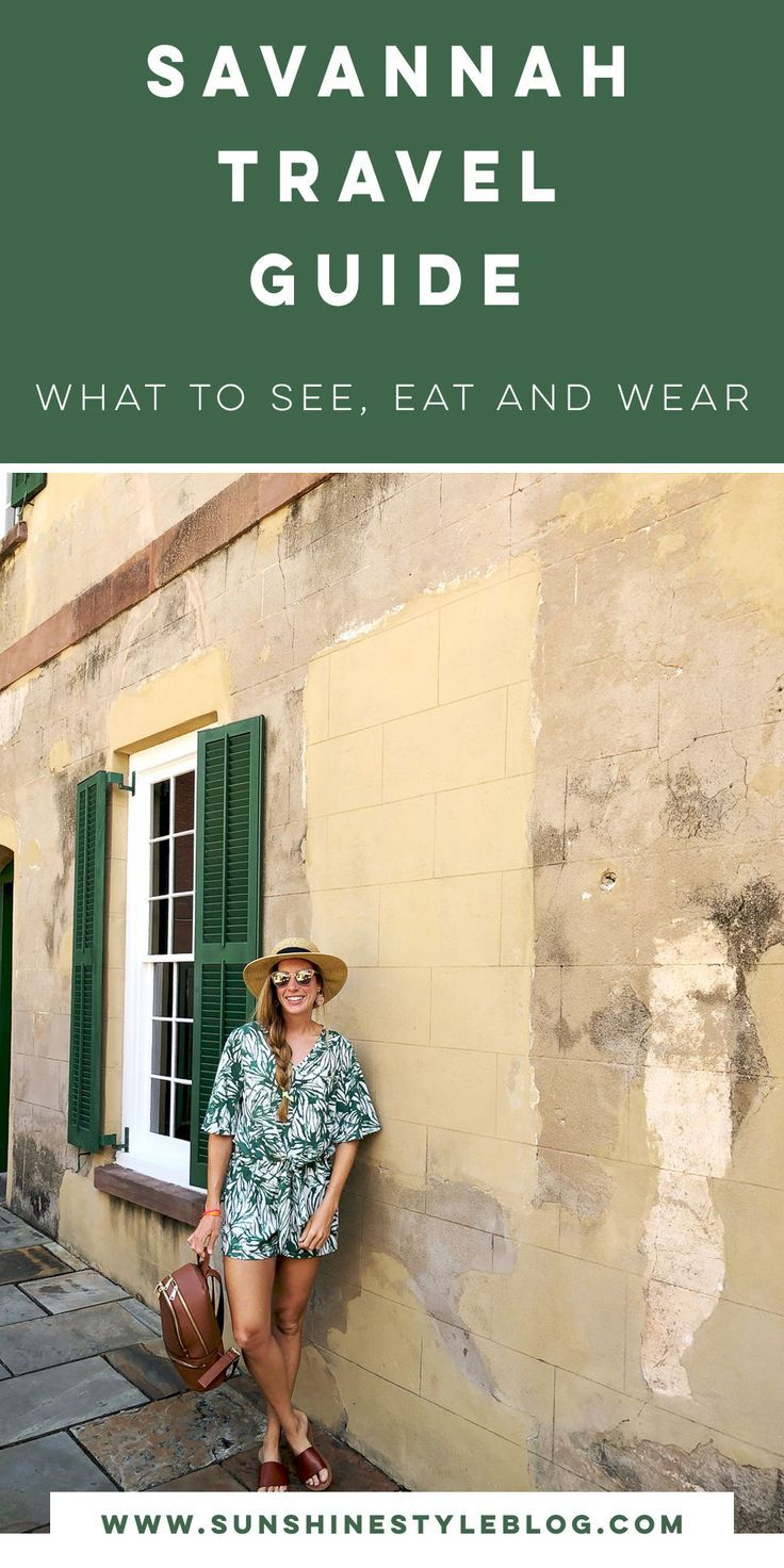 48 Hours in Savannah, Travel Guide Sunshine