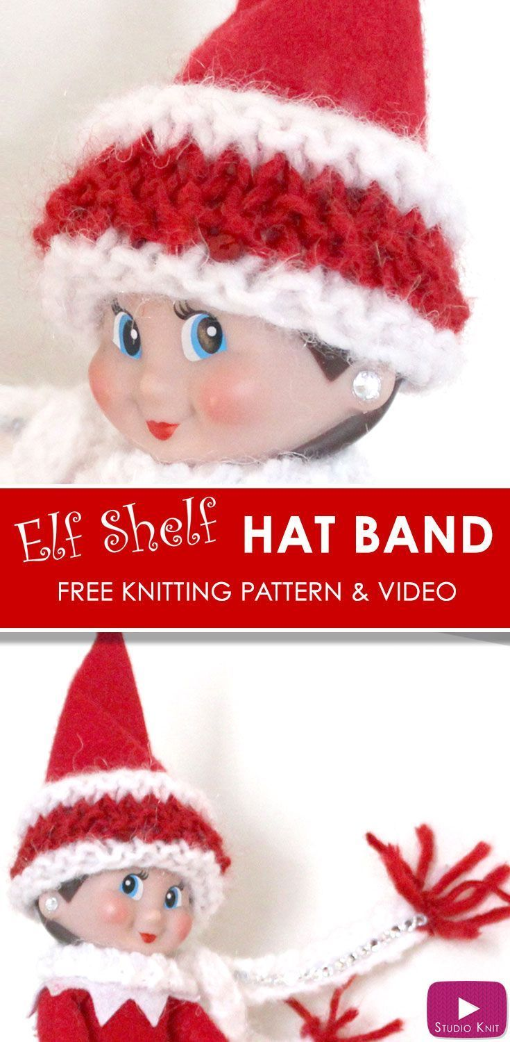 Elf on the shelf knitting ideas elves knitting patterns and shelves elf on the shelf knitted cozy hat band free knitting pattern video tutorial with bankloansurffo Images