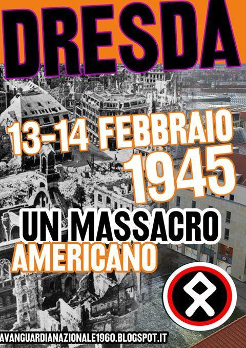 AVANGUARDIA NAZIONALE BERGAMO: L'OLOCAUSTO DI DRESDA 13- 14 febbraio 1945