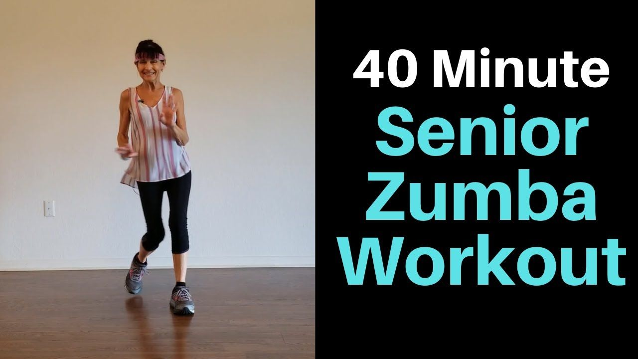 40 Minute Zumba for Seniors YouTube in 2020 Zumba