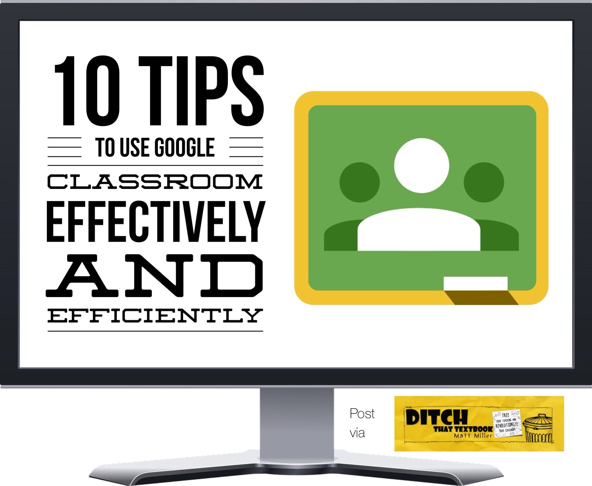 10 tips to use Google Classroom effectively and