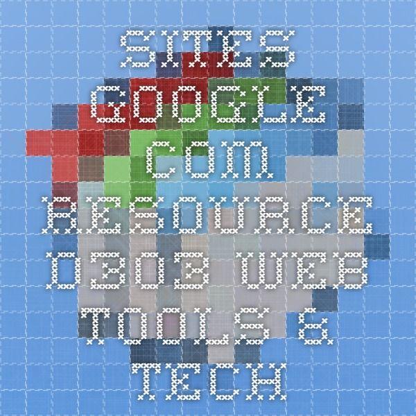 sites.google.com Resource-D303 Web Tools & Tech