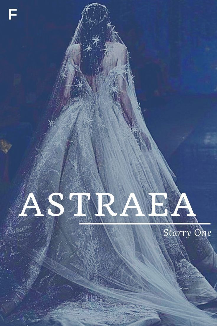Astraea meaning Starry One or Star-Maiden Ancient Greek names A baby girl names #babygirlnames