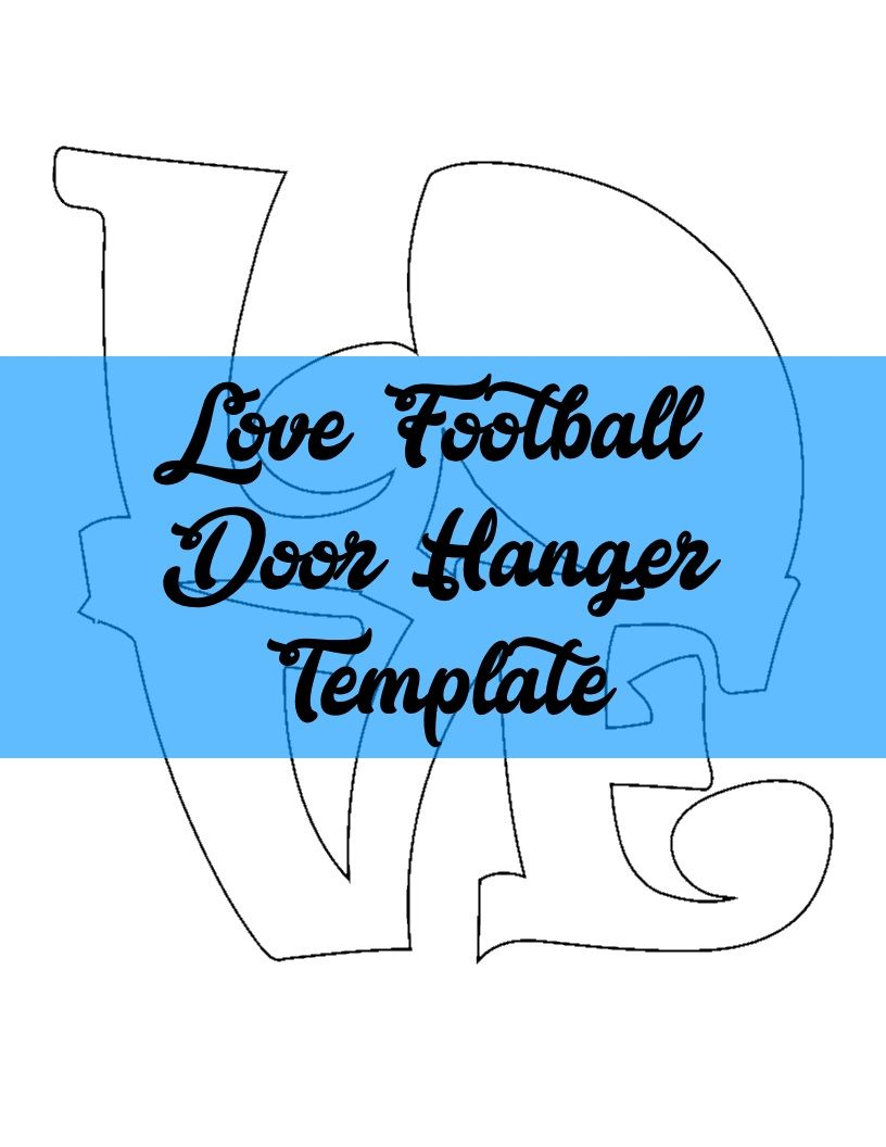 LOVE Football Door Hanger TEMPLATE | Door Hanger Templates ...
