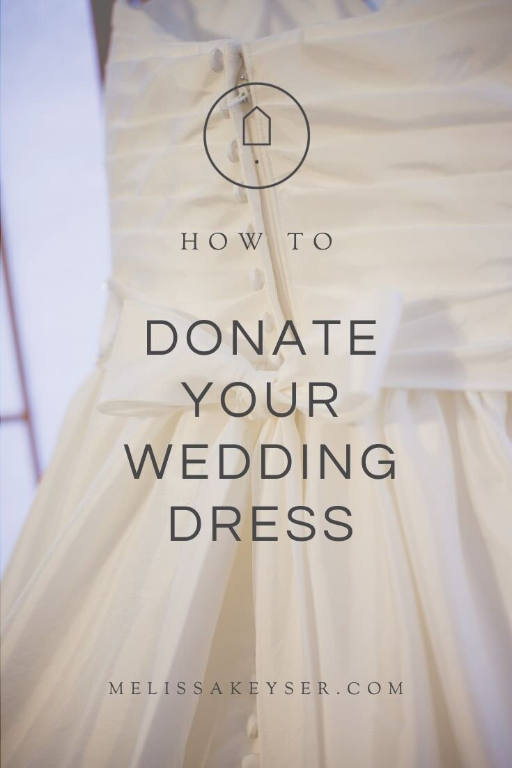 How To Donate Your Wedding Dress Professional Organizer Portland Maine Konmari Method In 2020 Donate Wedding Dress Professional Dresses Wtoo Wedding Dress
