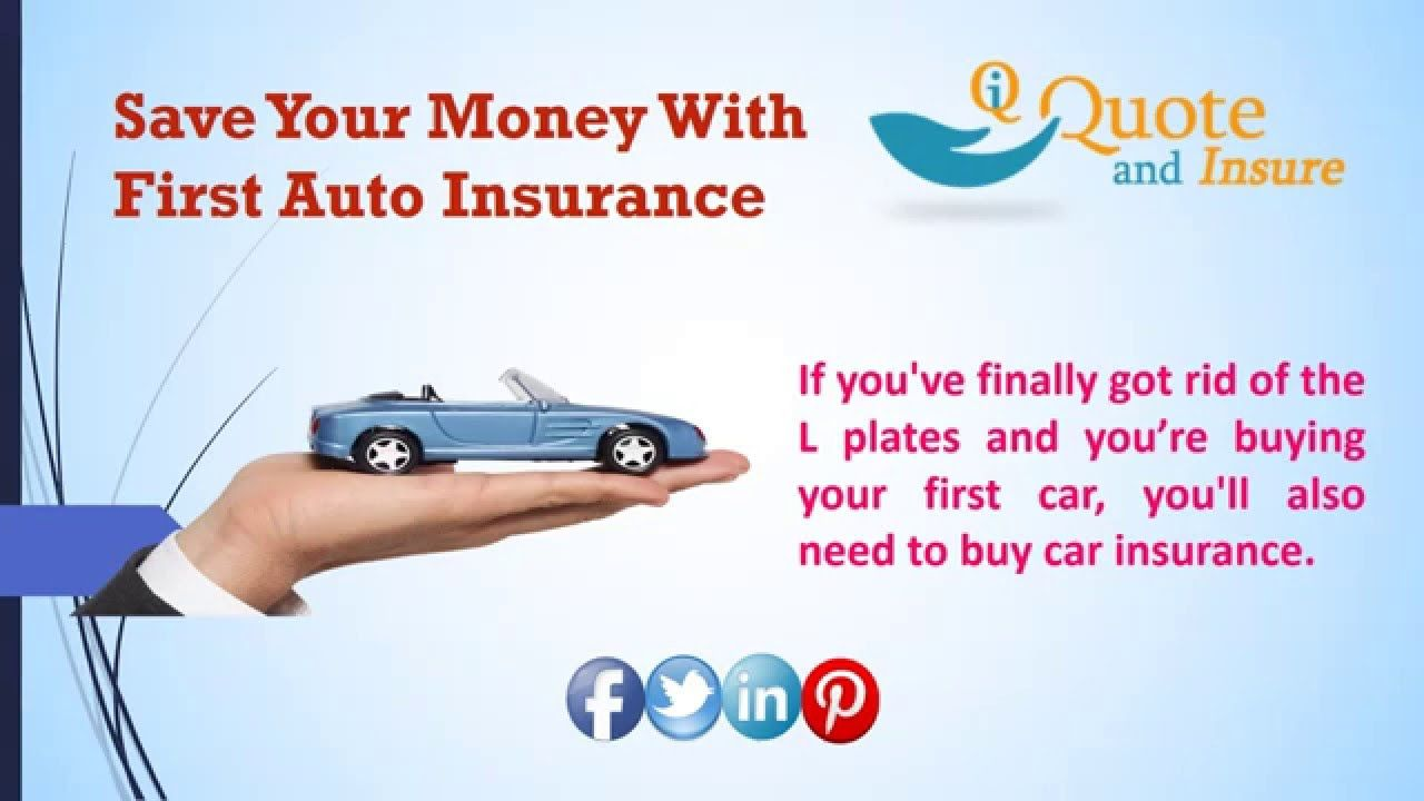 Get Cheapest First Car Insurance Quote And Save Your Money Car