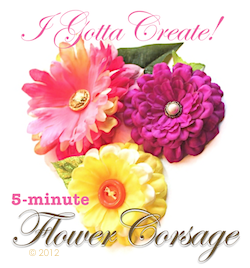 I Gotta Create!: Silk Flower Corsage Pins