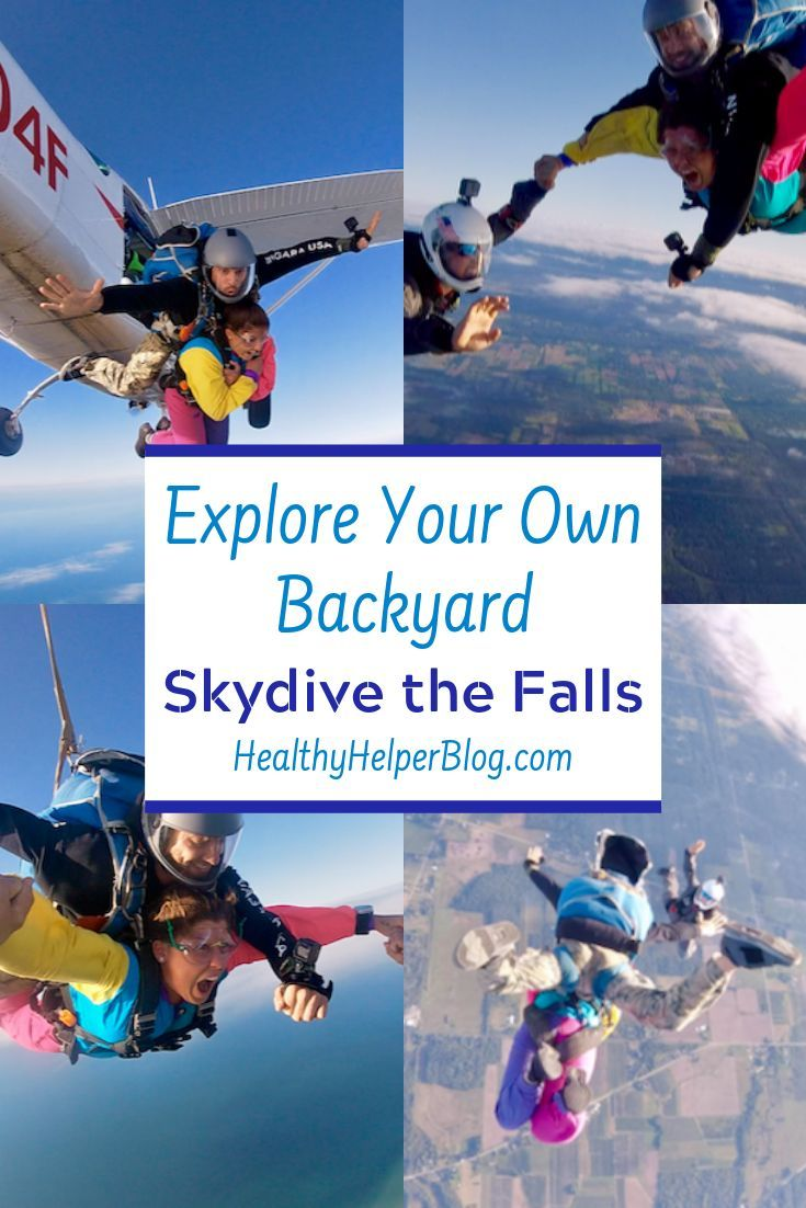Explore Your Own Backyard Skydive The Falls Healthy Helper In 2020 Skydiving Skydiving Experience Skydiving Videos