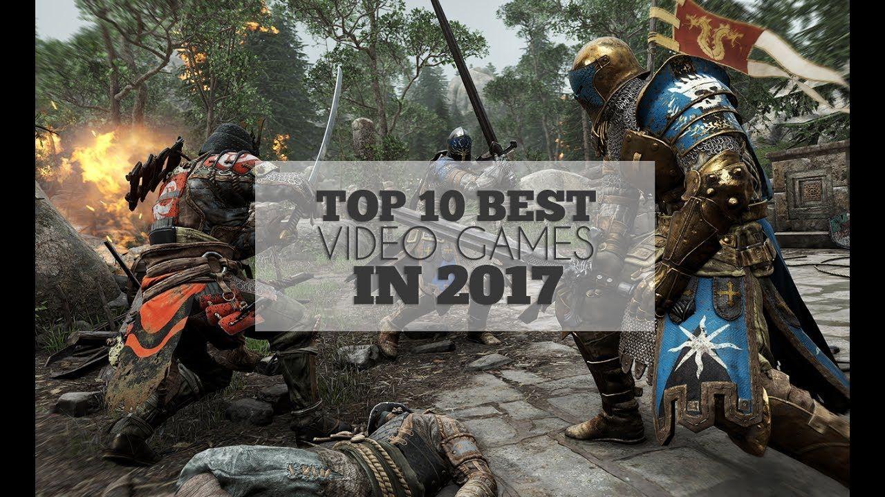 Top 10 Best Video Games In 2017