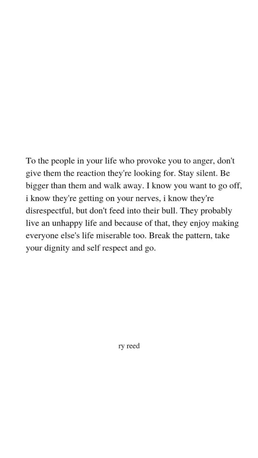 to the people in your life that provoke you
