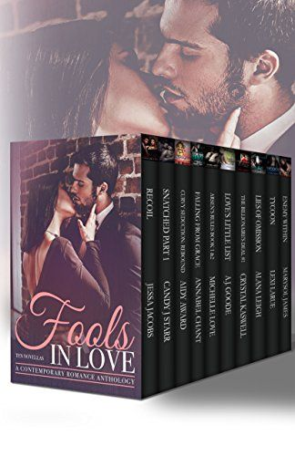 Fools In Love A Contemporary Romance Anthology By Jessa Jacobs Http