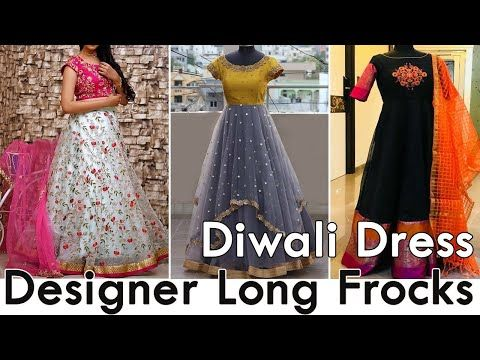 Diwali Dress Designer Latest Long Frocks // Anarkali Long Gowns // Indian Designer Wear - YouTube #indiandesignerwear