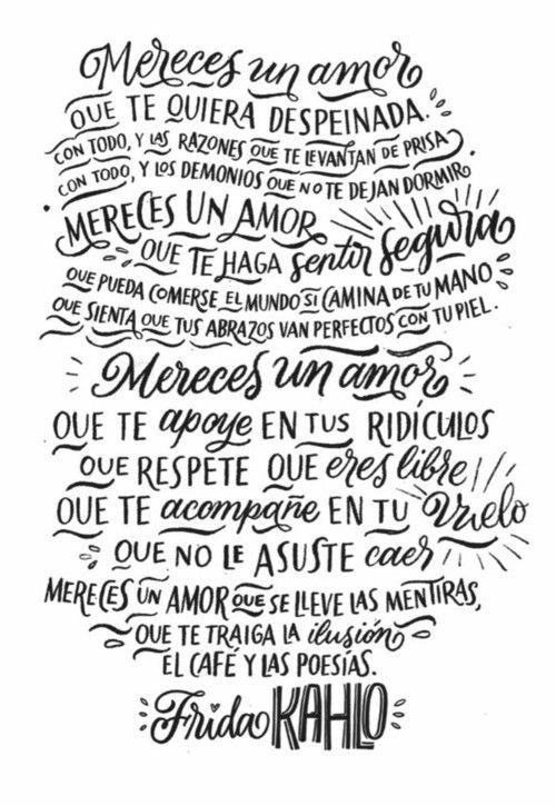 Mereces Un Amor Frida Kahlo On We Heart It Frases Pinterest