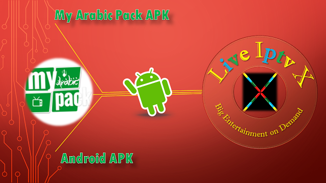 My Arabic Pack PREMIUM ANDROID IPTV APK My Arabic Pack APK - Watch